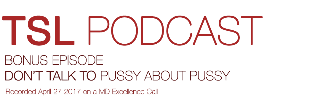 Pussy Podcast 34
